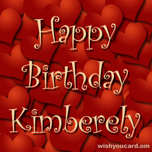 happy birthday Kimberely hearts card