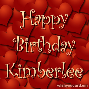 happy birthday Kimberlee hearts card