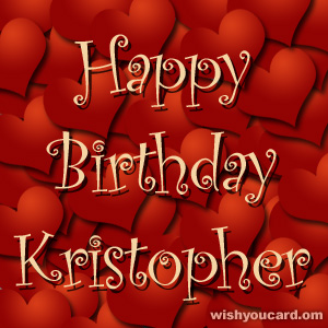 happy birthday Kristopher hearts card