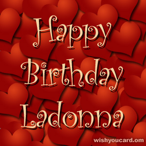 happy birthday Ladonna hearts card