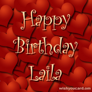 happy birthday Laila hearts card