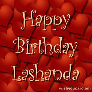 happy birthday Lashanda hearts card