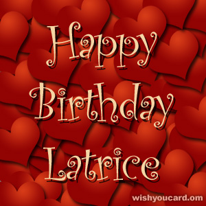 happy birthday Latrice hearts card