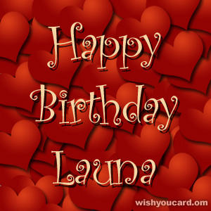 happy birthday Launa hearts card