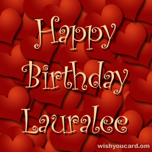 happy birthday Lauralee hearts card