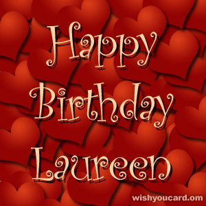 happy birthday Laureen hearts card
