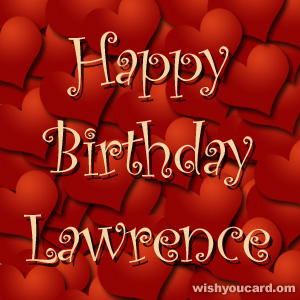 happy birthday Lawrence hearts card