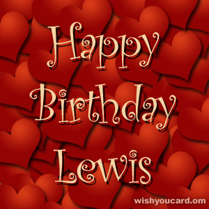happy birthday Lewis hearts card