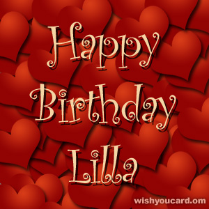 happy birthday Lilla hearts card