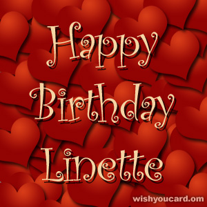 happy birthday Linette hearts card