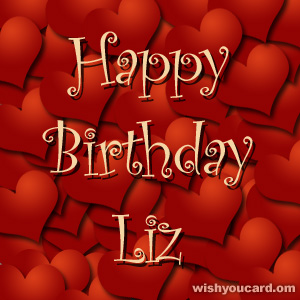 happy birthday Liz hearts card