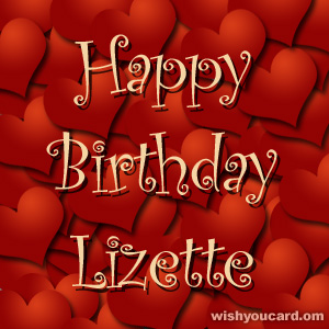 happy birthday Lizette hearts card