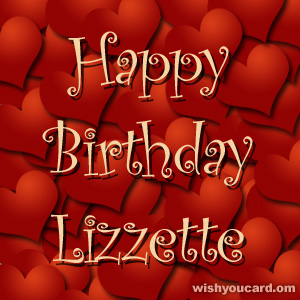 happy birthday Lizzette hearts card