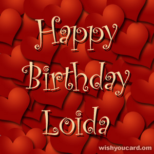 happy birthday Loida hearts card