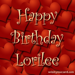 happy birthday Lorilee hearts card