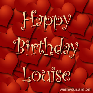 happy birthday Louise hearts card