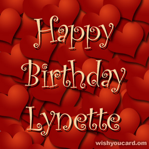 happy birthday Lynette hearts card