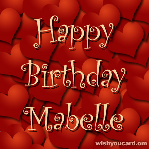 happy birthday Mabelle hearts card