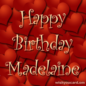 happy birthday Madelaine hearts card