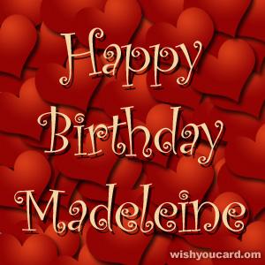 happy birthday Madeleine hearts card