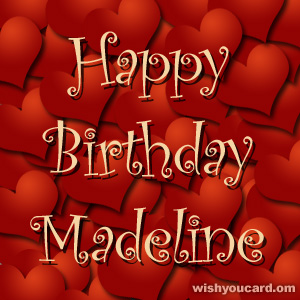 happy birthday Madeline hearts card