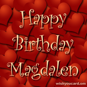happy birthday Magdalen hearts card
