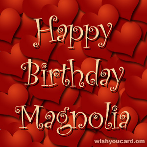 happy birthday Magnolia hearts card