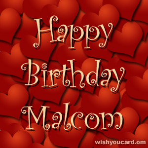 happy birthday Malcom hearts card