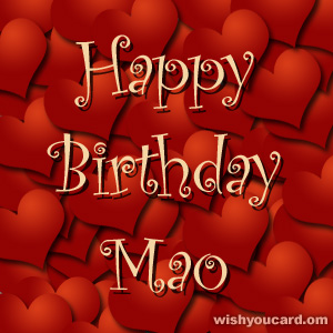 happy birthday Mao hearts card