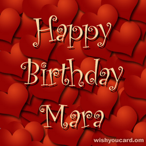 happy birthday Mara hearts card