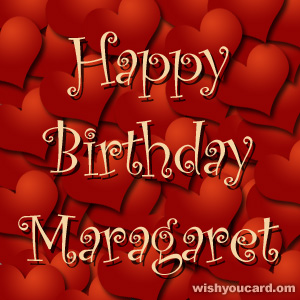 happy birthday Maragaret hearts card