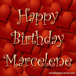happy birthday Marcelene hearts card