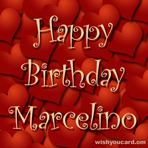 happy birthday Marcelino hearts card