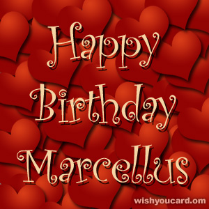 happy birthday Marcellus hearts card