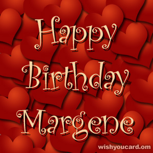 happy birthday Margene hearts card