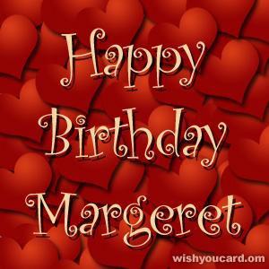 happy birthday Margeret hearts card