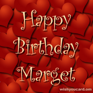 happy birthday Marget hearts card