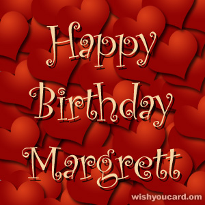 happy birthday Margrett hearts card