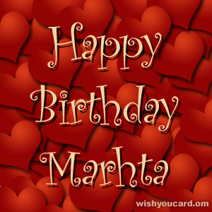 happy birthday Marhta hearts card