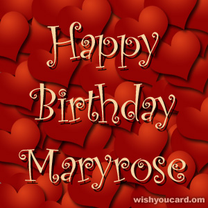 happy birthday Maryrose hearts card