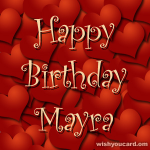 happy birthday Mayra hearts card