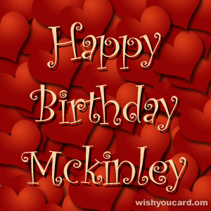 happy birthday Mckinley hearts card
