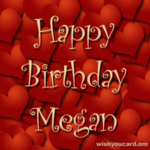 happy birthday Megan hearts card