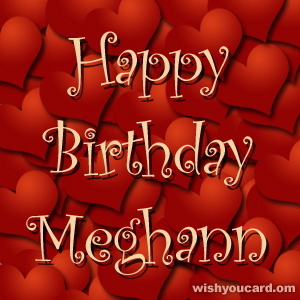 happy birthday Meghann hearts card