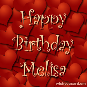 happy birthday Melisa hearts card