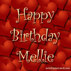 happy birthday Mellie hearts card