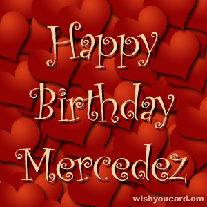 happy birthday Mercedez hearts card