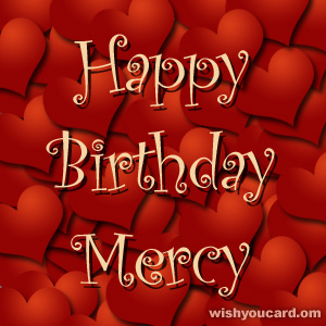 happy birthday Mercy hearts card