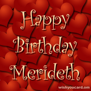 happy birthday Merideth hearts card