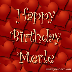 happy birthday Merle hearts card